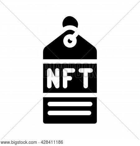 Nft Label Glyph Icon Vector. Nft Label Sign. Isolated Contour Symbol Black Illustration