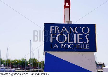 La Rochelle , Aquitaine France - 07 25 2021 : Francofolies La Rochelle Text Sign Board With Harbor B