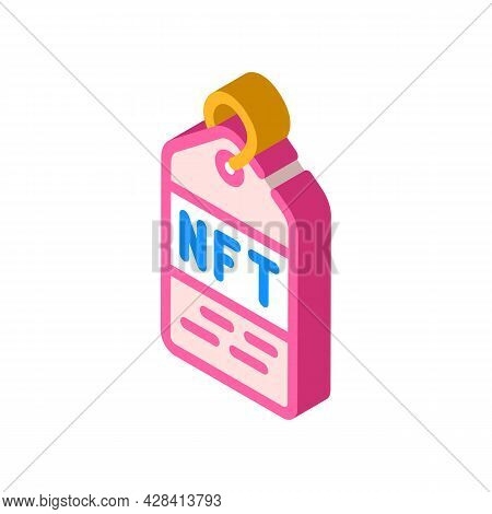 Nft Label Isometric Icon Vector. Nft Label Sign. Isolated Symbol Illustration