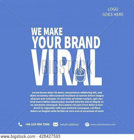 We Make Your Brand Viral, Marketing Social Media Post Template Design