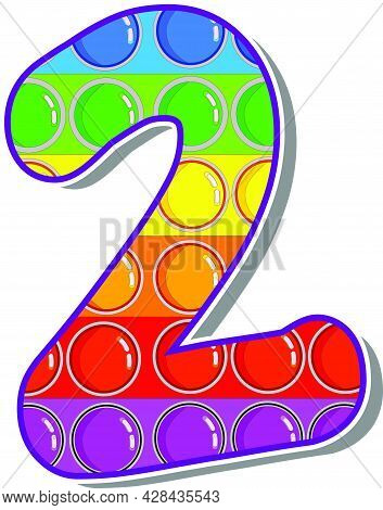 The Number 2.  The Numbers Are Rosy In The Form Of A Popular Childrens Game Pop It. Bright Letters O