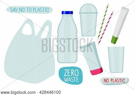 Say No To Plastic. Various Plastic Products, Bottle, Plastic Cup, Bag, Straw, Tubes. Environmentally