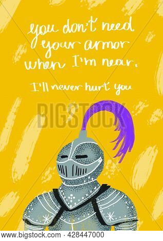 Greeting Card A5 Size. You Don't Need Your Armor When I'm Near. I'll Never Hurt You