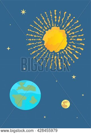 Space Poster. Sun, Earth, Moon With Stars In Cosmos. Galaxy. Flat Style. Dark Background