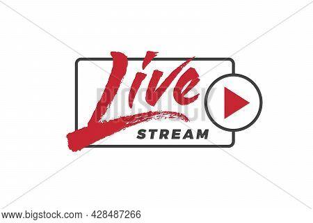 Live Stream Vector Inscription. Unique Original Handwritten Lettering