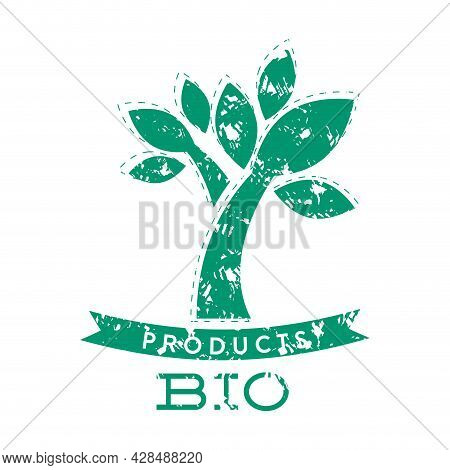 Bio Product Stamp With Green Tree And Ribbon. Bio Natural Product Badge Label Stamp, Organic Food An