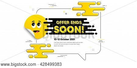 Offer Ends Soon Text. Cartoon Face Sticker With Chat Bubble Frame. Special Offer Price Sign. Adverti