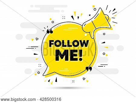 Follow Me Text. Alert Megaphone Chat Bubble Banner. Special Offer Sign. Super Offer Symbol. Follow M