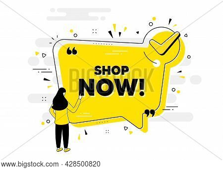 Shop Now Text. Check Mark Chat Bubble Banner With People. Special Offer Sign. Retail Advertising Sym