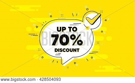 Up To 70 Percent Discount. Check Mark Yellow Chat Banner. Sale Offer Price Sign. Special Offer Symbo