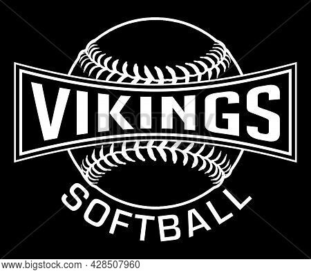 Vikings Softball Graphic-one Color-white Is A White On Black Sports Design Which Includes A Softball