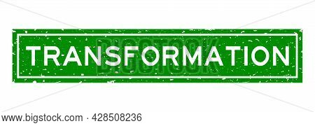 Grunge Green Transformation Word Square Rubber Seal Stamp On White Background