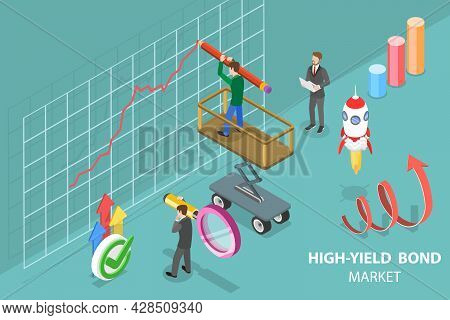 3d Isometric Flat Vector Conceptual Illustration Of High-yield Bond Market, Financial Investments In
