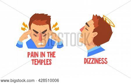 Man Suffering From Severe Headache Holding Fingers Against Temples And Having Dizziness Vector Set