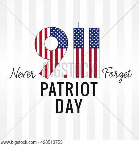 911 Never Forget, Patriot Day Usa Light Stripes Banner. September 11, 2001 Patriot Day Vector Backgr