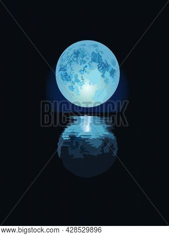 Vector Illustrations Depicting The Blue Planet And Its Reflection On The Water Surface For Prints On