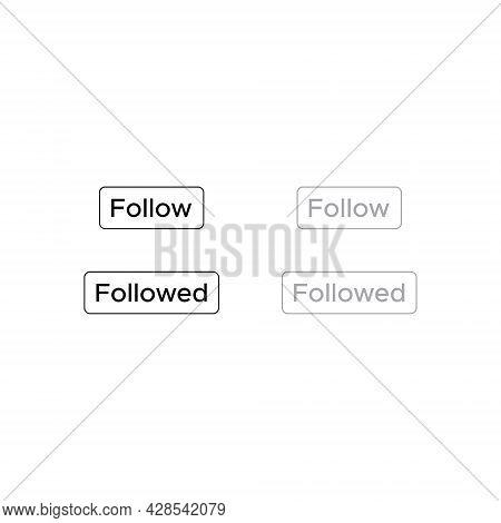 Follow Button Icon Vector. Followed Symbol Image