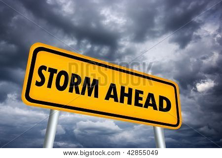 Storm ahead warning sign