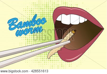 Food Insects. Mouth Eating Bamboo Caterpillar Worm Insect On Chopsticks For Eating As Snack Deep-fri