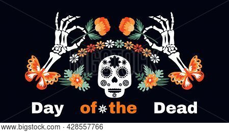 Dia De Los Muertos, Day Of The Dead,  Mexican Halloween Tradition Festival Web-banner, Poster With C