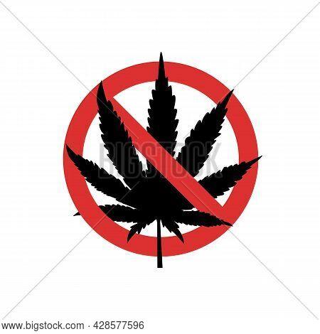 Red Sign No Marijuana. Black Silhouette Prohibiting Sign With Marijuana Leaf. Ban On Cannabis. Vecto