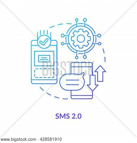Sms 2.0 Blue Gradient Concept Icon. Smartphone Texting. Mailing Through Social Media. Messaging Soft