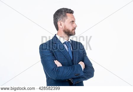 Handsome Confident Businessman In Formalwear Crossed Hands Isolated On White, Charisma