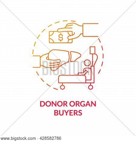 Donor Organ Buyers Red Concept Icon. Backstreet Organ Purchase Abstract Idea Thin Line Illustration.