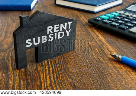 Rent Subsidy Phrase On The Model Of Home.