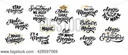 Hand Sketched Magic Vector Illustration With Lettering Typography Quotes. Motivational Magic Quotes