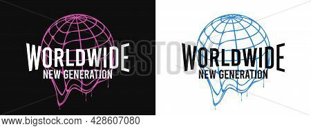 Worldwide - Slogan For T-shirt Design With Earth Globe That Melts. Typography Graphics For Tee Shirt