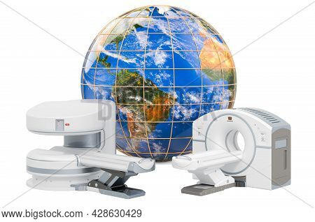 Mri And Ct Diagnostic, Research Centers In The World. Mri Machine And Ct Scanner With Earth Globe, 3