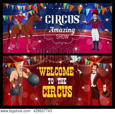Shapito Circus Stage, Acrobat, Magician And Strongman, Funfair Carnival Show, Vector. Circus Funfair