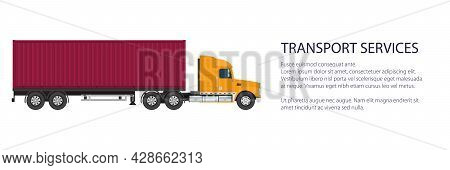 Cargo Delivery Truck With Red Cargo Container , Shipping And Freight Of Goods Banner, Overland Freig