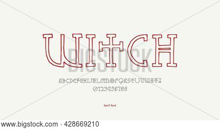 Hollow Slab Serif Font In The Style Of Hand Drawn Graphic. Letters And Numbers For Logo And Label De