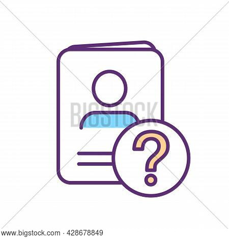 Documents Absence Rgb Color Icon. Missing Passport And Driver License. False Personality. Sign Of Fr