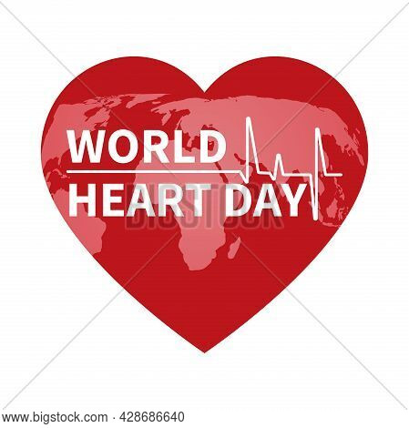 Heart Health Day . An Illustration, Poster Or Banner For The World Heart Day Foundation.world Map On