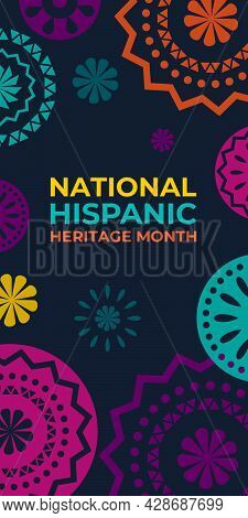 Hispanic Heritage Month. Vertical Vector Web Banner, Poster, Card For Social Media. Greeting With Na