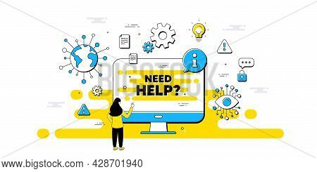 Need Help Text. Internet Safe Data Infographics. Support Service Sign. Faq Information Symbol. Need