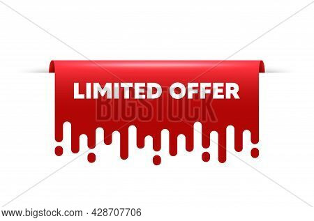 Limited Offer Symbol. Red Ribbon Tag Banner. Special Promotion Sign. Shopping Sale. Limited Offer St