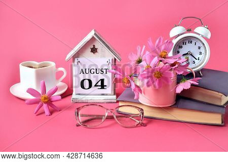 Calendar For August 4 : The Name Of The Month Of August In English, The Numbers 0 4, A Cup Of Tea, B