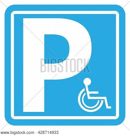 Disabled Parking Background. Wheelchair Blue Sign. Handicapped Icon Set. Car Park
