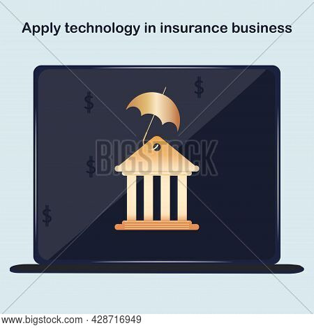 Bank Symbol On The Screen. Currency Operations. Insurtech Concept. Insurance Technology Concept. Tec