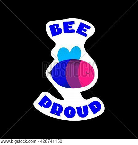 Bee Proud. Lgbtqia Sticker Collection. Isolated Label With Bisexual Flag And A Bee. Vector Illustrat