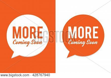 Coming Soon Design - More Coming Soon Vector Illustration On Orange And White Background - Vector Fi