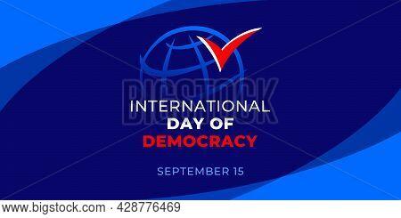 International Day Of Democracy. Vector Web Banner, Illustration, Poster, Card For Social Media. Text