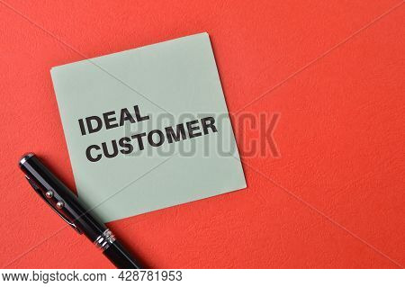 Paper Note Written With Phrase Ideal Customer