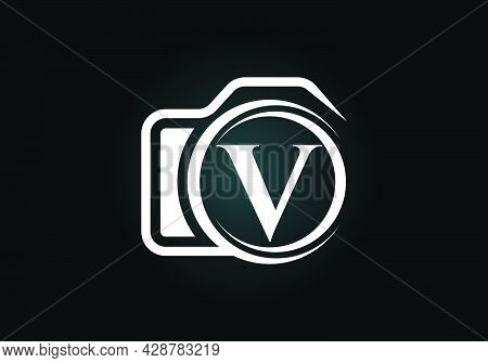 Initial V Monogram Letter Alphabet With A Camera Icon. Photography Logo Vector Illustration. Modern