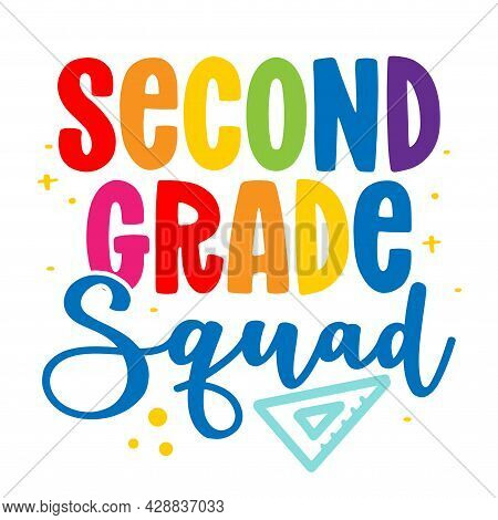 Second Grade Squad 2st - Colorful Typography Design. Good For Clothes, Gift Sets, Photos Or Motivati
