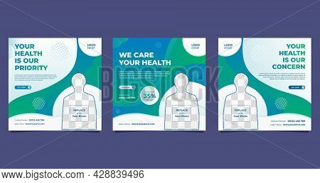 Set Of Medical Social Media Post Template For Hospital And Clinic, With Green And White Liquid Backg